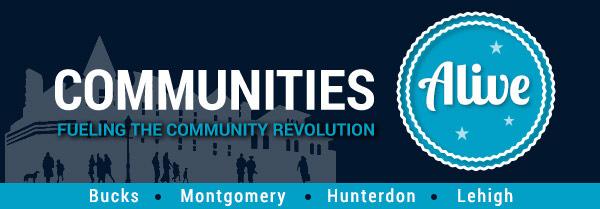 Communties Alive - Bucks, Montgomery, Hunterdon Counties and Lehigh Valley
