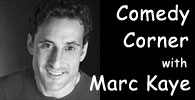 Comedy Corner with Marc Kaye on BucksCountyAlive.com