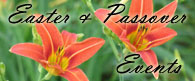 Easter & Passover Events