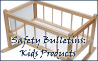Safety Bulletins for Kids Products